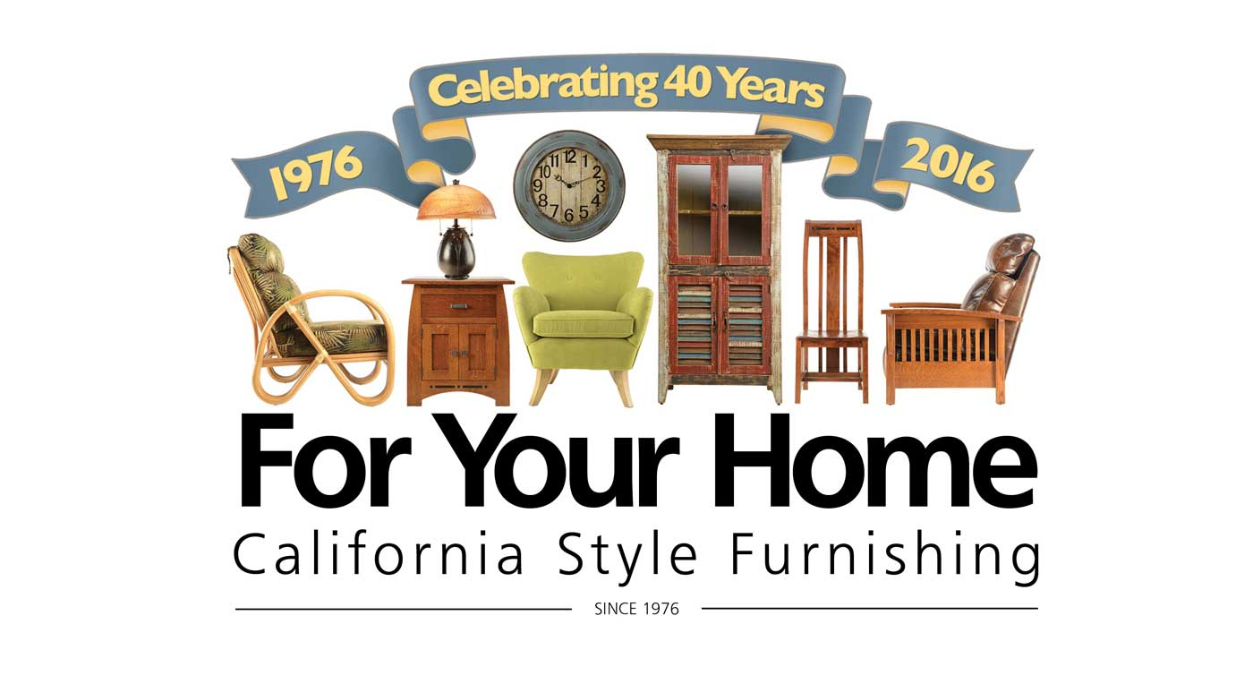 For Your Home Ventura And Santa Barbara Furniture Since 1976